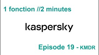 1 fonction //2 minutes S3EP.19 - Managed Detection and Response (KMDR)