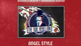 SVDDEN DEATH & Somnium Sound - Angel Style