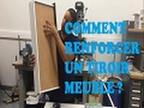 renforcer tiroir Comment Comment meuble un XnwP80Ok
