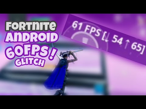 HOW TO GET 60FPS IN FORTNITE ANDROID   NO ROOT + ALL DEVICES  