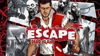 ESCAPE DEAD ISLAND ALL Cutscenes (Game Movie) 1080p 60FPS