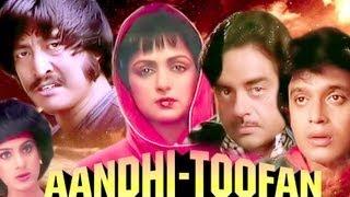 Aandhi  Toofan - Trailer
