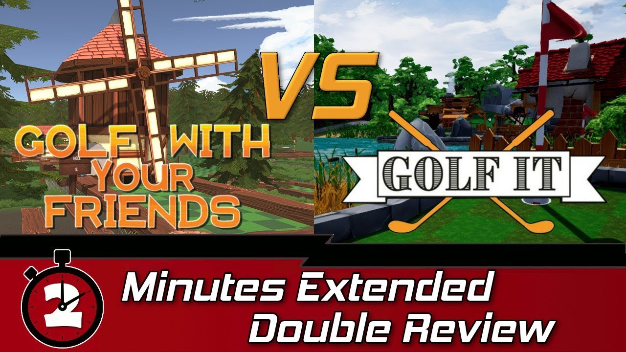 Golf with your Friends VS Golf it || Extended Review - YouTube
