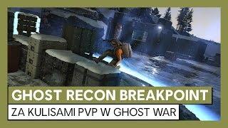 Ghost Recon Breakpoint: za kulisami PvP w Ghost War
