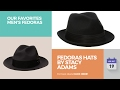 Fedoras Hats By Stacy Adams Our Favorites Men's Fedoras