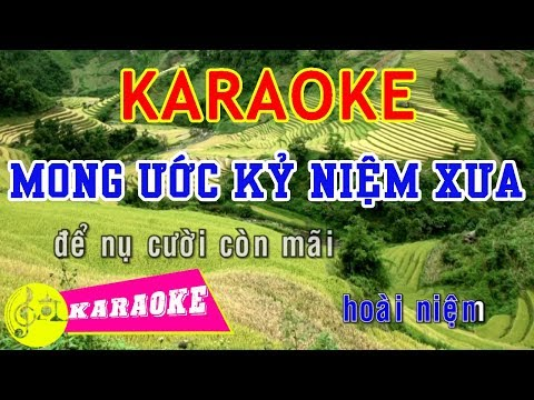 Mong Ước Kỷ Niệm Xưa Karaoke || Beat Chuẩn