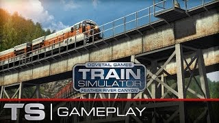 Train Simulator 2016 Gameplay: The Feather River Canyon