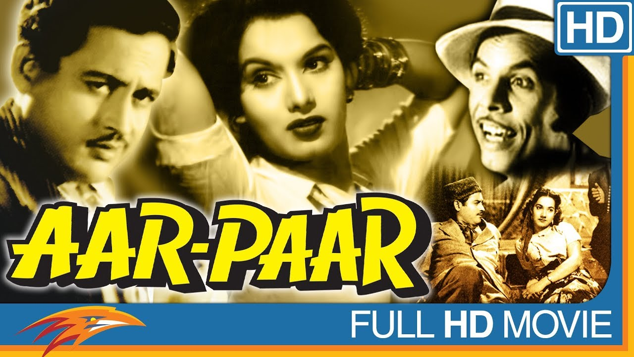 Aar Paar Hindi Full Movie HD || Shyama, Guru Dutt, Shakila || Eagle Hindi Movies