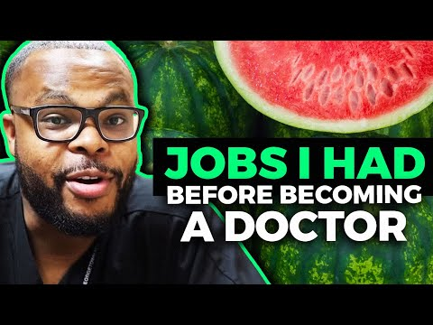 Jobs I Had Before Becoming A Doctor!