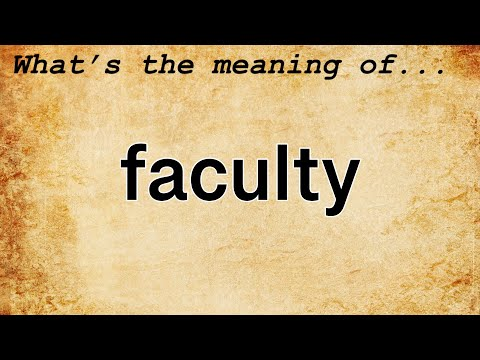Faculty Meaning : Meaning of Faculty