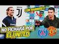 ¡BOMBA! Cristiano Ronaldo al PSG, Griezmann a la Juventus - Man United NO fichará a CR7 (Sancho)