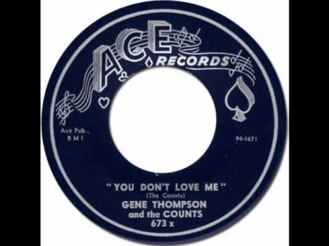 YOU DON'T LOVE ME - Gene Thompson & The Counts [Ace 673] 1963