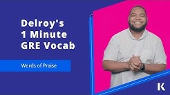 GRE Vocabulary: Venerate and Extol | Kaplan Test Prep
