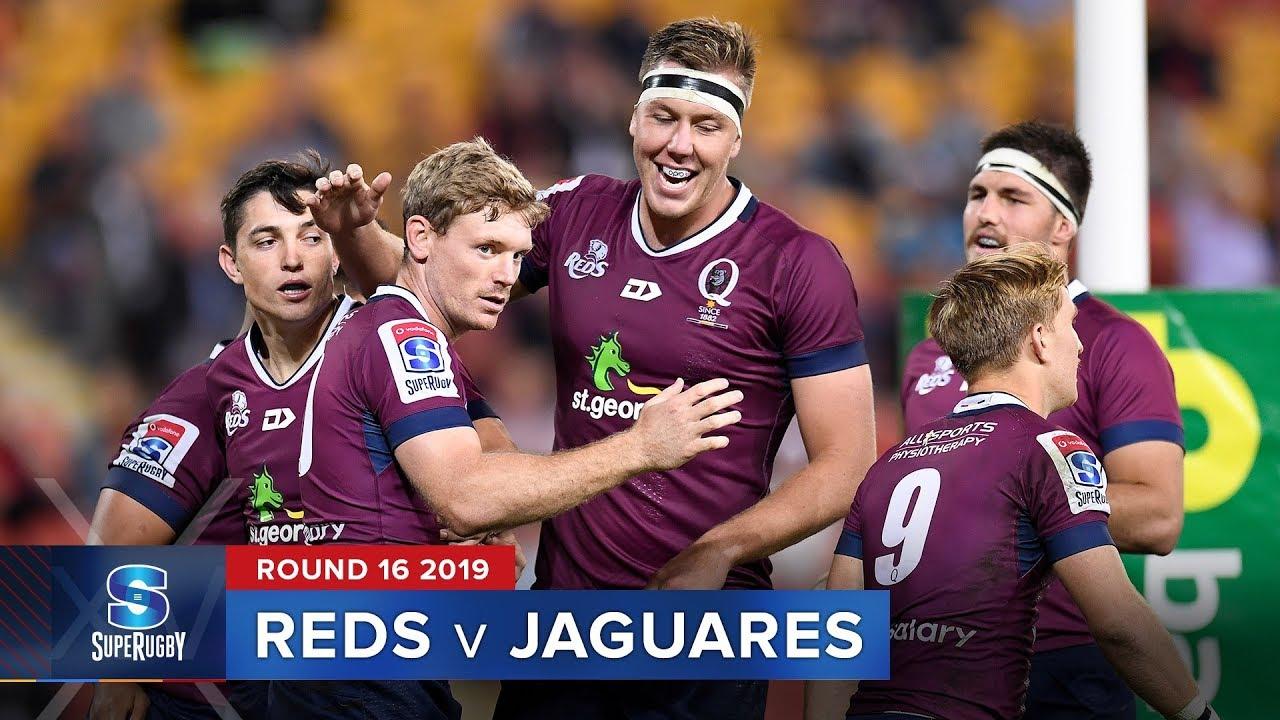 Reds v Jaguares | Super Rugby 2019 Rd 16 Highlights