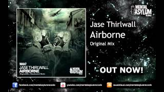 Jase Thirlwall - Airborne (Original Mix) [MA047] OUT NOW!