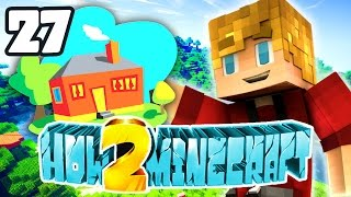 """Minecraft: How 2 Minecraft! (Season Two) """"House Upgrades!"""" Episode 27 (Minecraft 1.8 SMP)"""