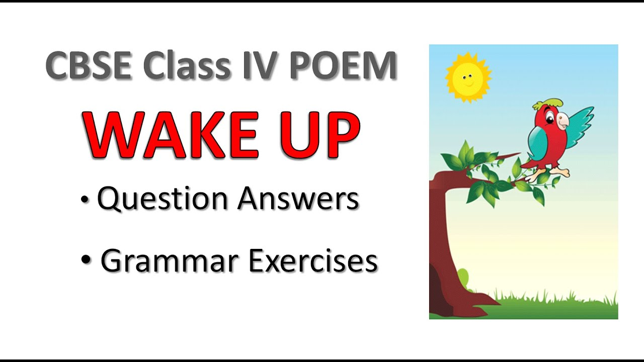 hight resolution of CBSE Class IV poem Wake up Question Answers   CBSE Class 4 - YouTube