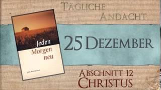 25 Dezember - Warum wurde Jesus geboren