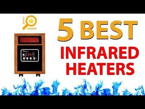 ✅ Best Infrared Heaters 2018 - Energy Efficiency