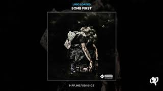 Download Loso Loaded - Real Mob Shit [Bomb First] MP3 song and Music Video