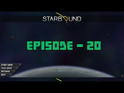 Starbound 1.0 - Let's Play Episode 20 - Captain Boomerang