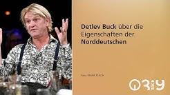 Detlev Buck über das Norddeutschsein