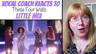 Vocal Coach Reacts to Little Mix 'These four walls'