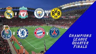 Champions League Quarter Final Preview