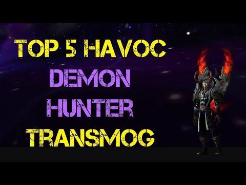 Top 5 Transmog Demon Hunter - Havoc - World Of Warcraft