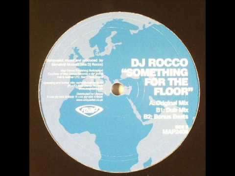 Dj Rocco - Something For The Floor