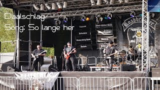 Daalschlag - So lange her - Motorrock Werne 2017