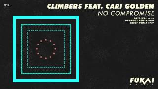 Climbers feat. Cari Golden - No Compromise (Dashdot Remix)