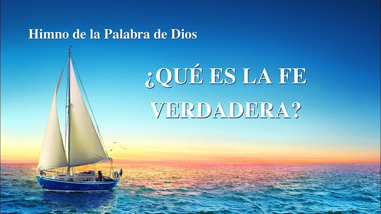 Himno cristiano 2020   ¿Qué es la fe verdadera?
