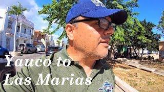 Yauco to Las Marias, Puerto Rico | Finally Home