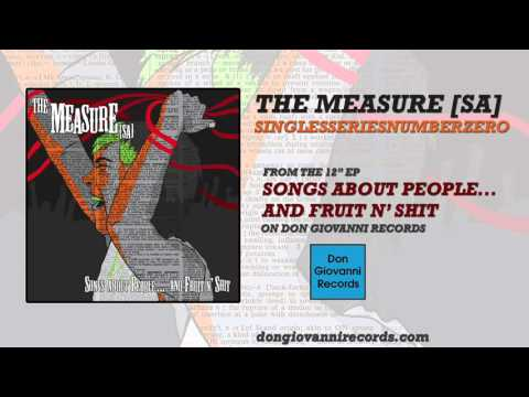 The Measure [sa] - Singlesseriesnumberzero (Official Audio)