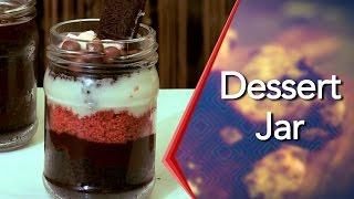 How To Make Homemade Delicious Dessert Jar