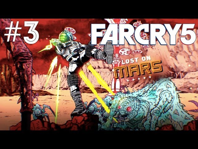Far Cry 5 (Lost on Mars) Part 3