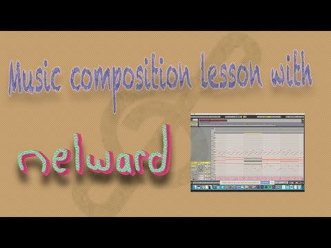 Nelward's Music Composition Lesson