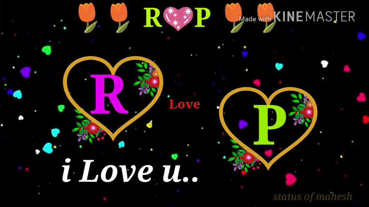 R Love P Latter Spcial Status For Watsapp Youtube