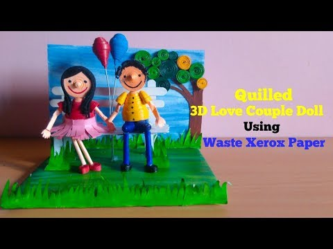 DIY Quilled 3D Love couple doll using waste xerox paper