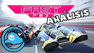 anlisis fast rmx los treintones gamers