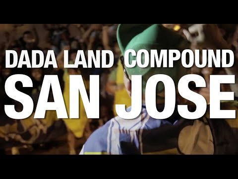The Dada Land Compound Tour: Episode 5 - San Jose (DADA LAND INDEPENDENCE DAY)