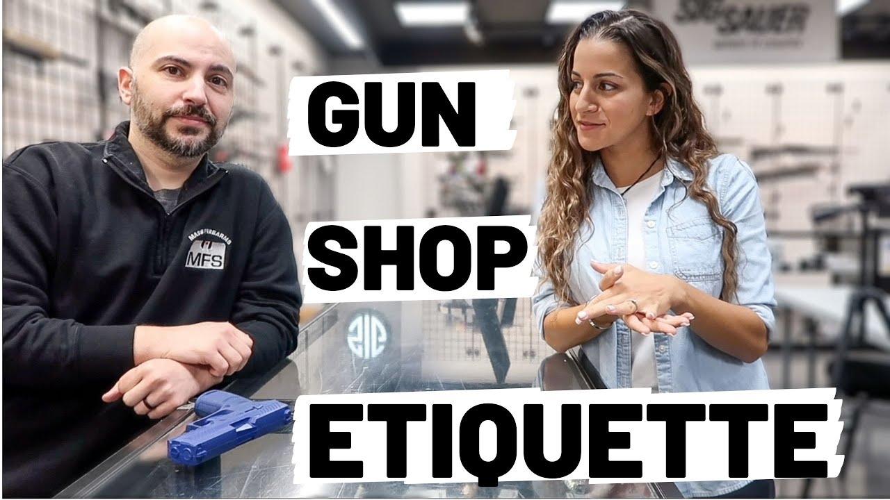 GUN SHOP ETIQUETTE   Tips for visiting a gun shop and 100k GIVEAWAY!!