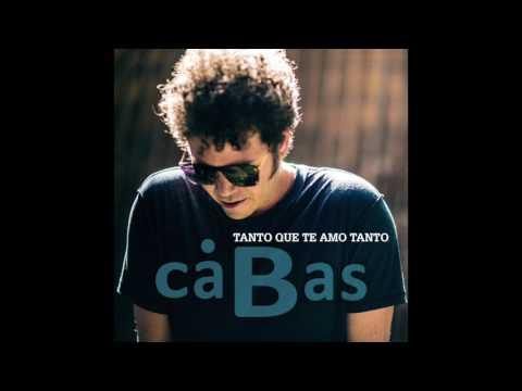 CABAS - Tanto Que Te Amo Tanto ( Radio Edit Audio)