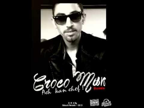 Crocco Man Ach ka nchof remix