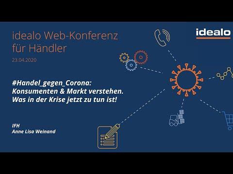 idealo Webkonferenz  #Handel gegen Corona  Konsumenten & Markt verstehen