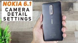 Nokia 6 2018 Camera Settings Detail | ENGLISH