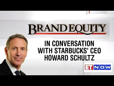 In Conversation With Starbucks' CEO Howard Schultz | Brand Equity