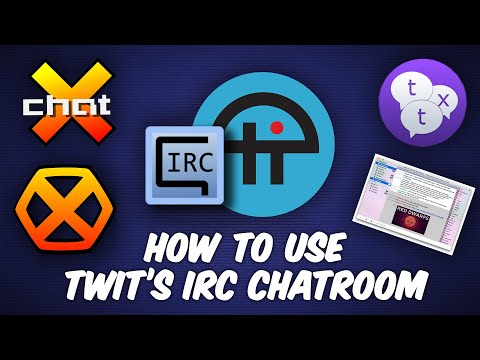 How To Use TWiT's IRC Chat