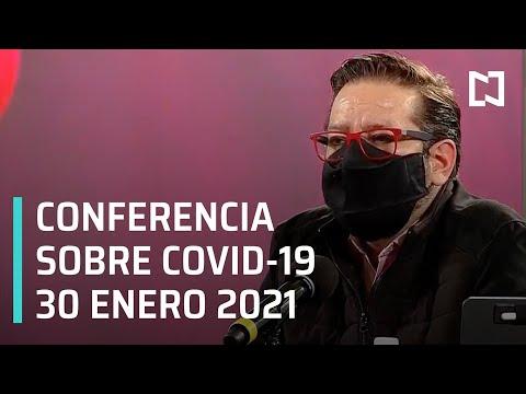 Conferencia Covid-19 en México - 30 de enero 2021